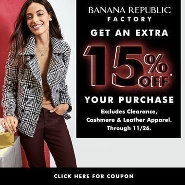 Banana Republic 11/21-11/26/17 BRFS-Banner_BlackFri_15Off-Nov2017_h20171110185308.jpg