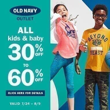 Old Navy - Multi - Banner 7/24-8/6/17 ONO-Banner_BTS-July2017_h20170718131600.jpg